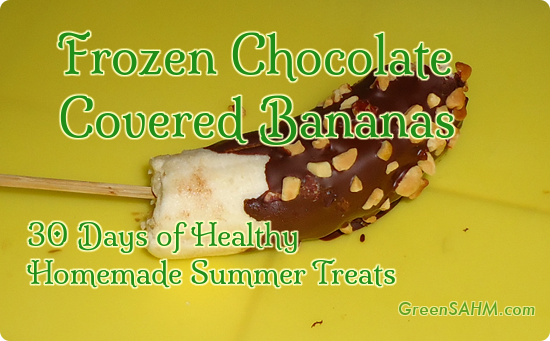 Frozen Bananas - 30 Days of Healthy Homemade Summer Treats