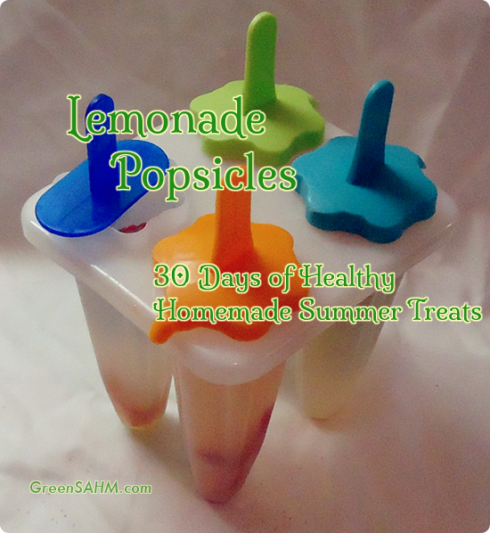 Lemonade Popsicles - Day 5 of 30 Days of Healthy Homemade Summer Treats