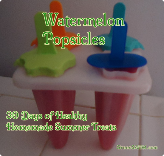 Watermelon Popsicles - 30 Days of Healthy Homemade Summer Treats