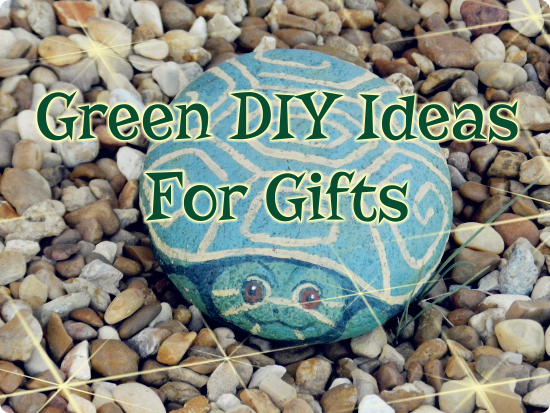 Green DIY Ideas For Gifts