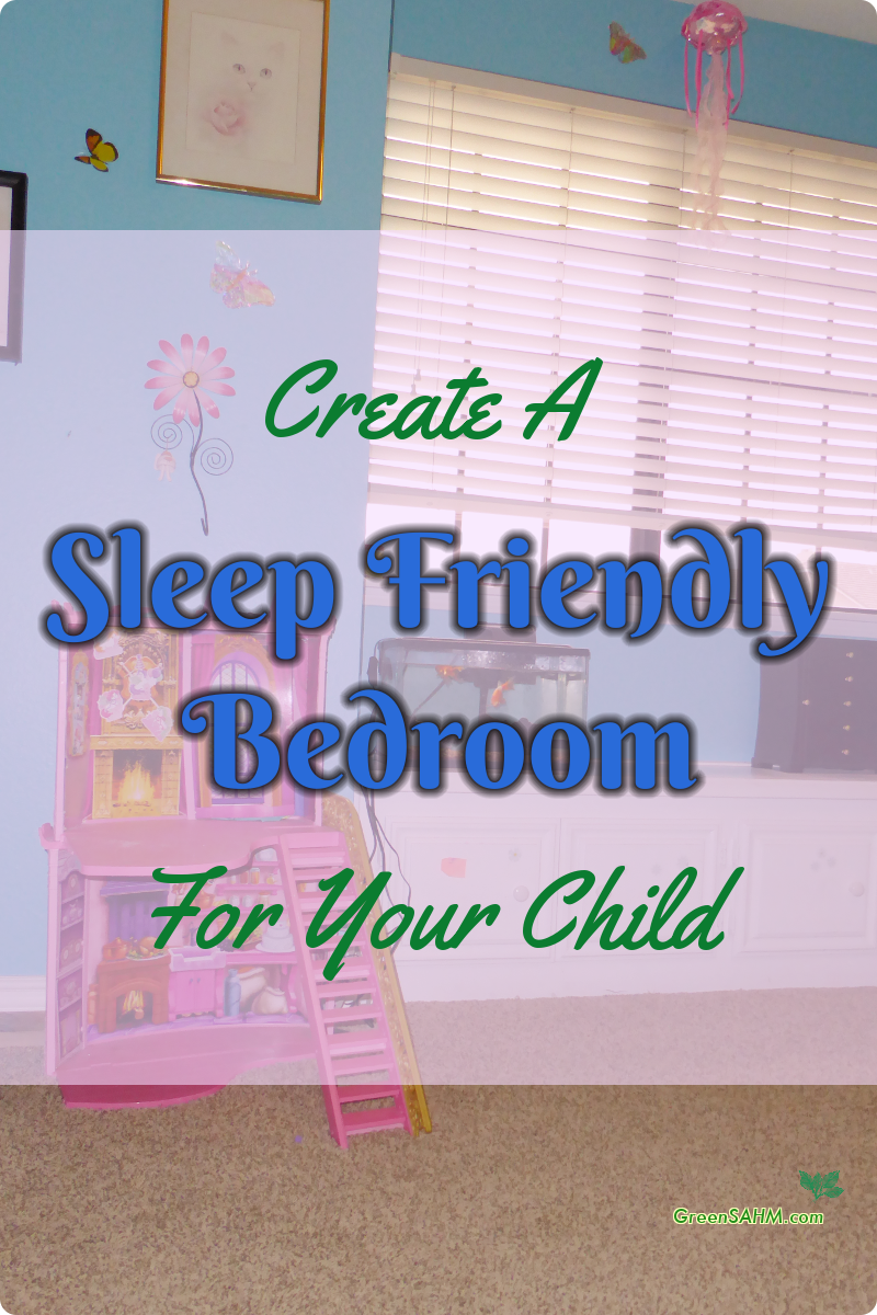 Create A Sleep Friendly Bedroom For Your Child
